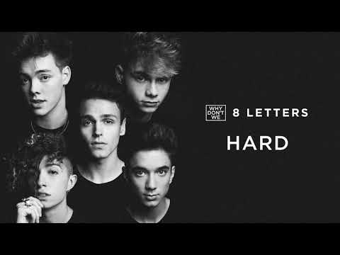 Why Don't We - Hard (Official Audio)