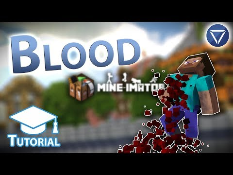 Blood Effects! ~ A Mine Imator Tutorial
