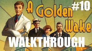 A Golden Wake Gameplay Walkthrough Part 10 - Chapter 3 Tamiami Trail