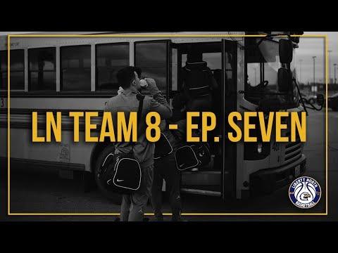 Ln Team 8 Episode Seven