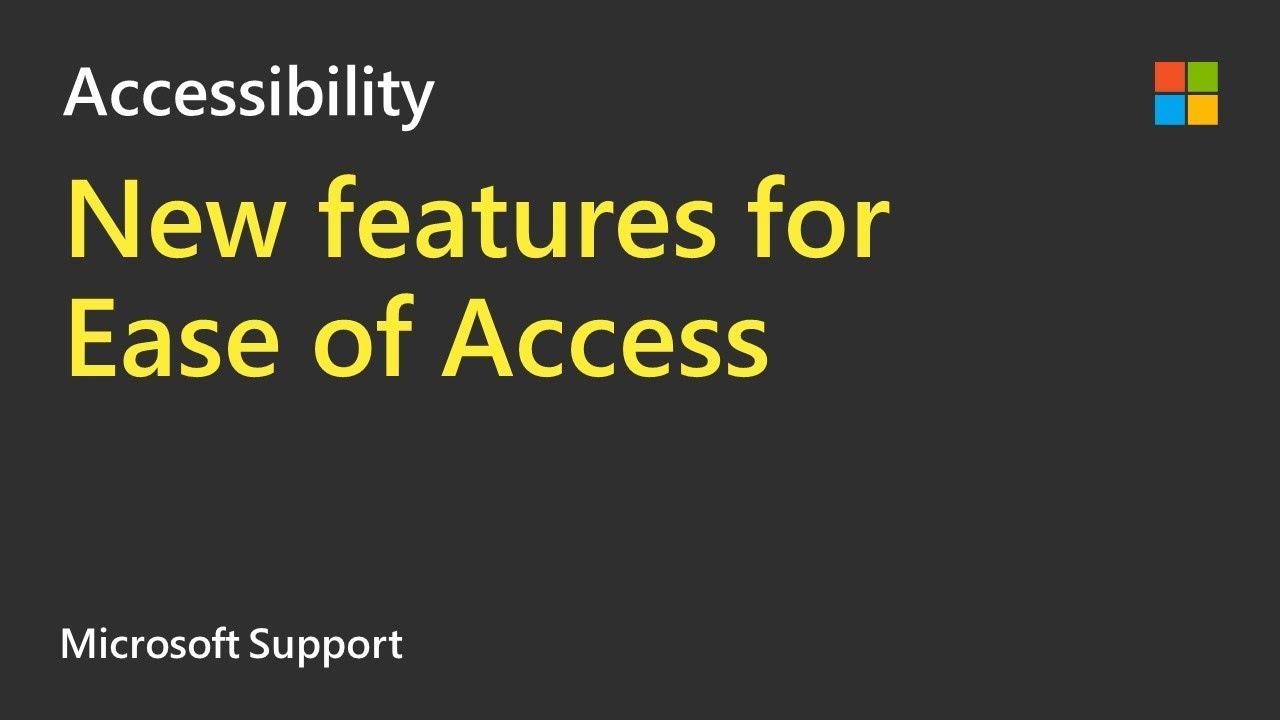 windows 10 accessibility upgrade 2018