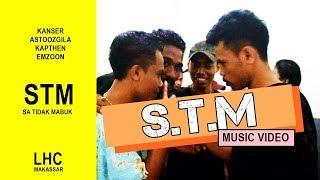 """LHC MAKASSAR - S.T.M - """" Sa Te Mabuk """"  (Official Music Video)"""