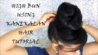 HIGH BUN USING KANEKALON HAIR TUTORIAL