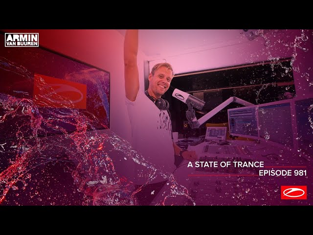 A State Of Trance Episode 981 [@A State Of Trance]
