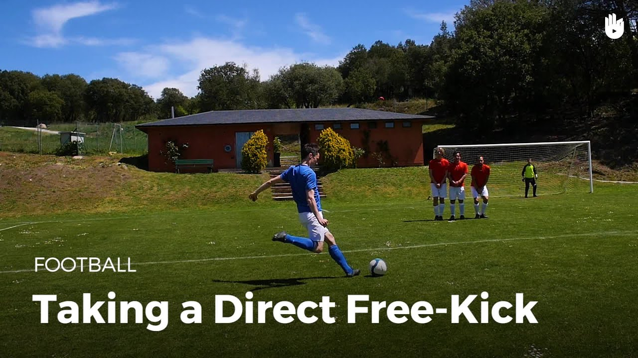Learn How To Take A Direct Free Kick Football Youtube