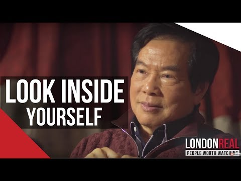 FOCUS INSIDE YOURSELF & FOCUS ON YOUR BODY  Mantak Chia on London Real