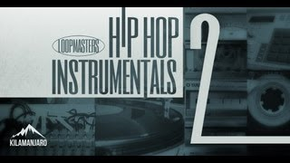 Hip Hop Instrumental Samples Loops - Loopmasters Present Hip Hop Instrumentals 2