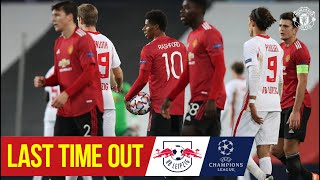 Last Time Out v RB Leipzig   Manchester United   UEFA Champions League
