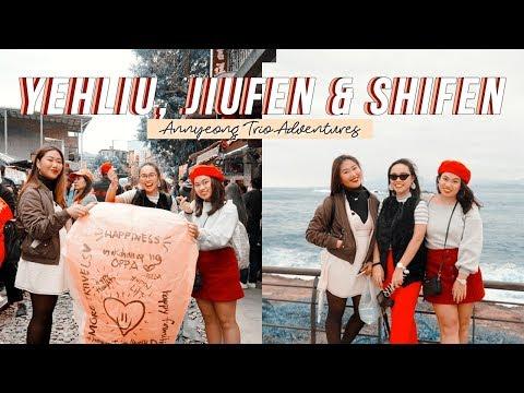 YEHLIU, JIUFEN & SHIFEN TOUR 2018 #AnnyeongTrioAdventures | Relisa Abaca