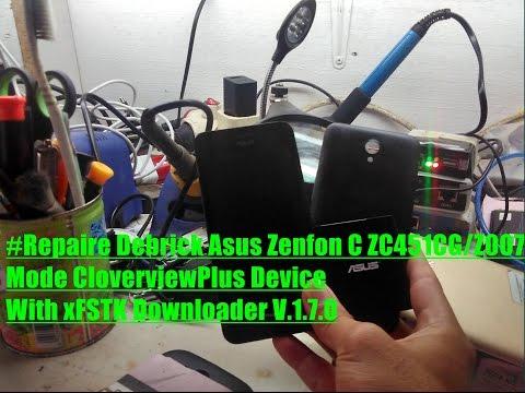 how-to-repaire-debrick-asus-zenfon-c-zc451cg/z007-mode-cloverviewplus-device-with-xfstk