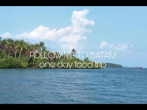 Follow me to Batam | One day food trip