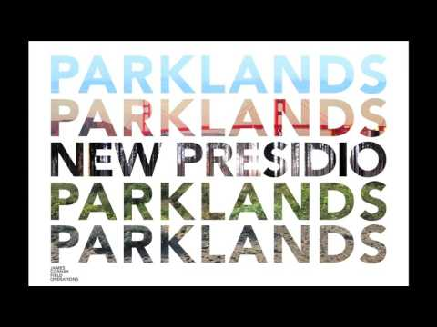 New Presidio Parklands Project Public Presentation - October 8, 2015