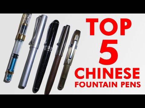 Top Chinese Fountain Pens Under $5 January 2019