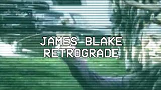 retrograde james blake