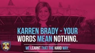 Karren Brady - Your words mean nothing