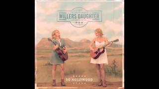 Millers Daughter - Love Gets In The Way