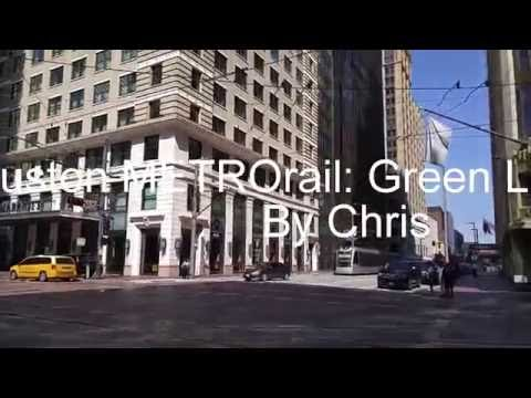 Going Around The Houston METRORail: Green Line (Vid. 1)