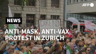 Anti-mask and anti-vaccination demonstration in Zurich | AFP