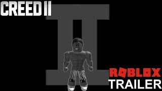 CREED II | Official Roblox Trailer | Rocky On Roblox