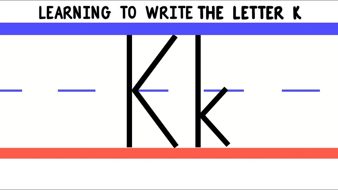 Write The Letter K  Abc Writing For Kids  Alphabet Handwriting By