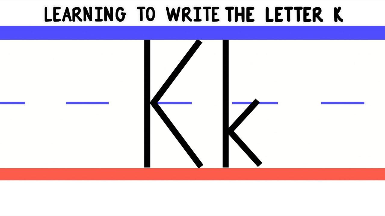 Write the Letter K