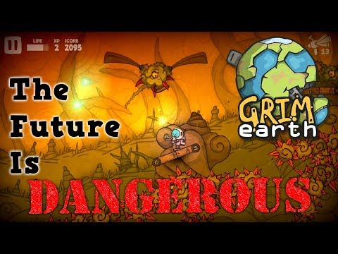 Grim Earth - The Future Is Dangerous