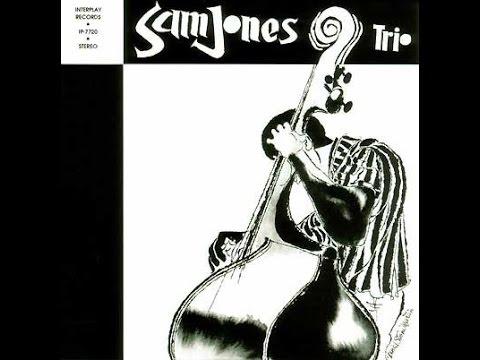 Sam Jones - The Bassist!   (Full Album)