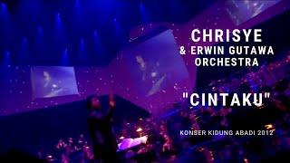 Chrisye - Cintaku ft. Erwin Gutawa Orchestra (Konser Kidung Abadi 2012)