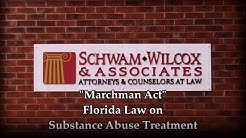 Marchman Act - Florida Law on Substance Abuse Treatment