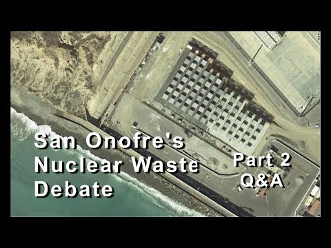 San Onofre Nuclear Waste Debate - pt 2