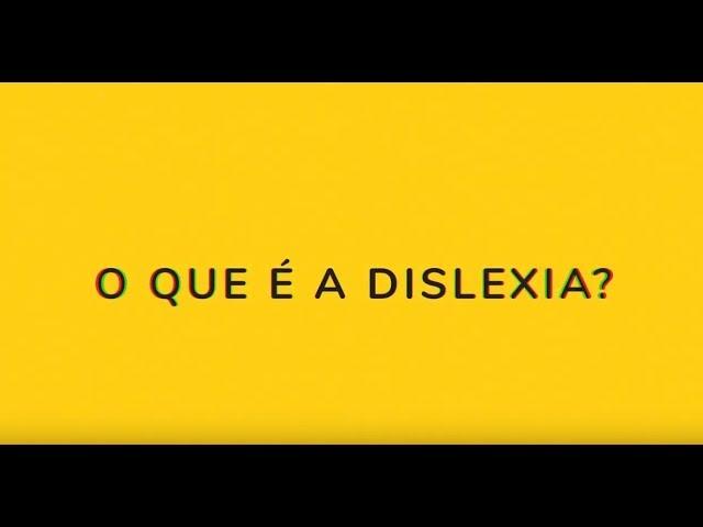 O que é Dislexia