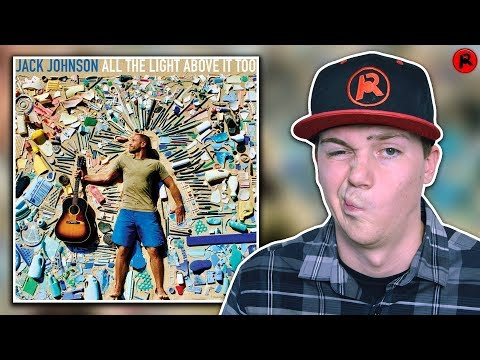 Baixar Jack Johnson - All The Light Above It Too | Album Review