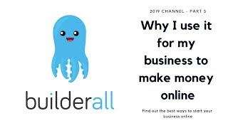 ★ Builderall ★ Why I use it for my business to make money online - Part 5