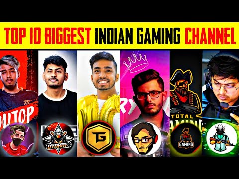 TOP 10 BIGGEST INDIAN GAMING CHANNEL IN 2021 🔥🔥🔥