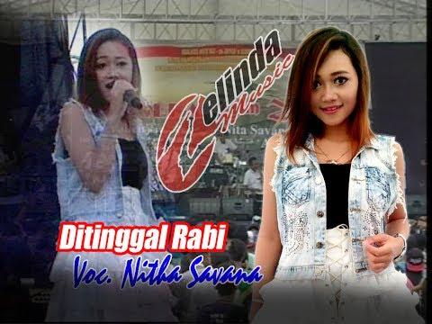 Ditinggal Rabi Cover By Nitha Savana OM ZELINDA live Palur