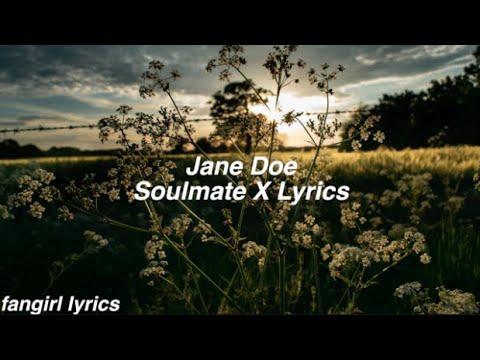 jane-doe-||-soulmate-x-lyrics