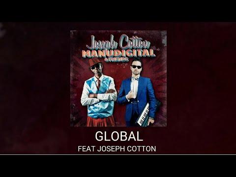 MANUDIGITAL Ft. Joseph Cotton - Global (Official Audio)