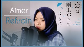 Cover images Aimer (エメ) - Ref:rain┃Cover by Alida