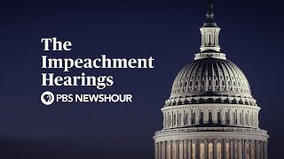 WATCH LIVE: The Trump Impeachment Hearings - Day 1 - PBS NewsHour Special