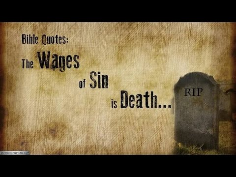 Bible Quotes For the wages of sin is death