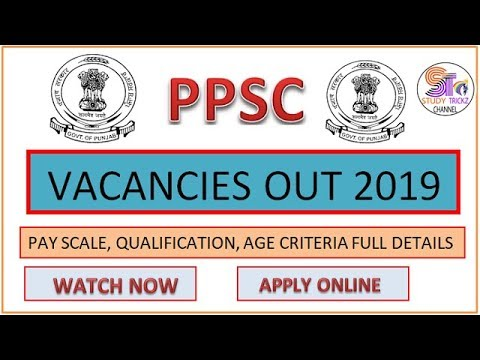 PPSC New Vacancies Out 2019 || Punjab Public Service Commission Recruitment || Apply Online ||