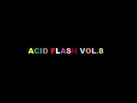 Acid Flash Vol.8