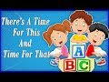 There's A Time For This and Time For That -  Animated Nursery Rhyme For Kids in English