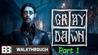 B3 - Grey Dawn Walkthrough PT 1