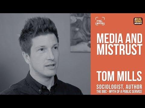 Real Media: Media & Mistrust