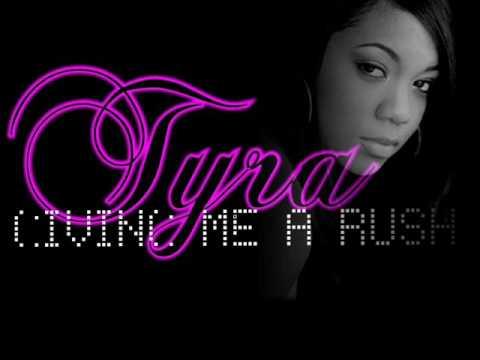 Tyra B - Giving me a rush [ORIGINAL AUDIO]