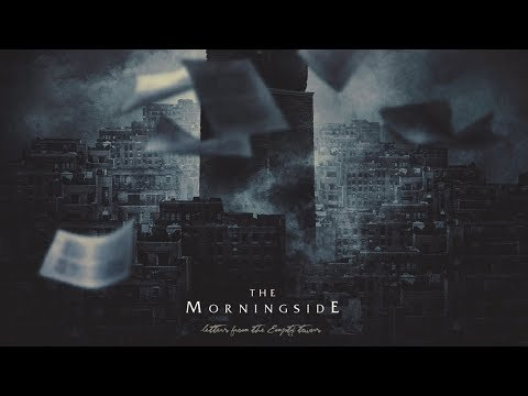 THE MORNINGSIDE - Letters From The Empty Towns (2014) Full Album Official