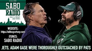 New York Jets, Adam Gase Thoroughly Outcoached By Bill Belichick   Sabo Radio 34