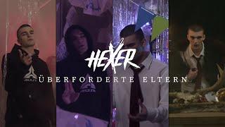 HeXer - Überforderte Eltern (Official Video)