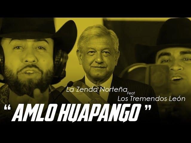 amlo-huapango-la-zenda-nortea-ft-los-tremendos-leon